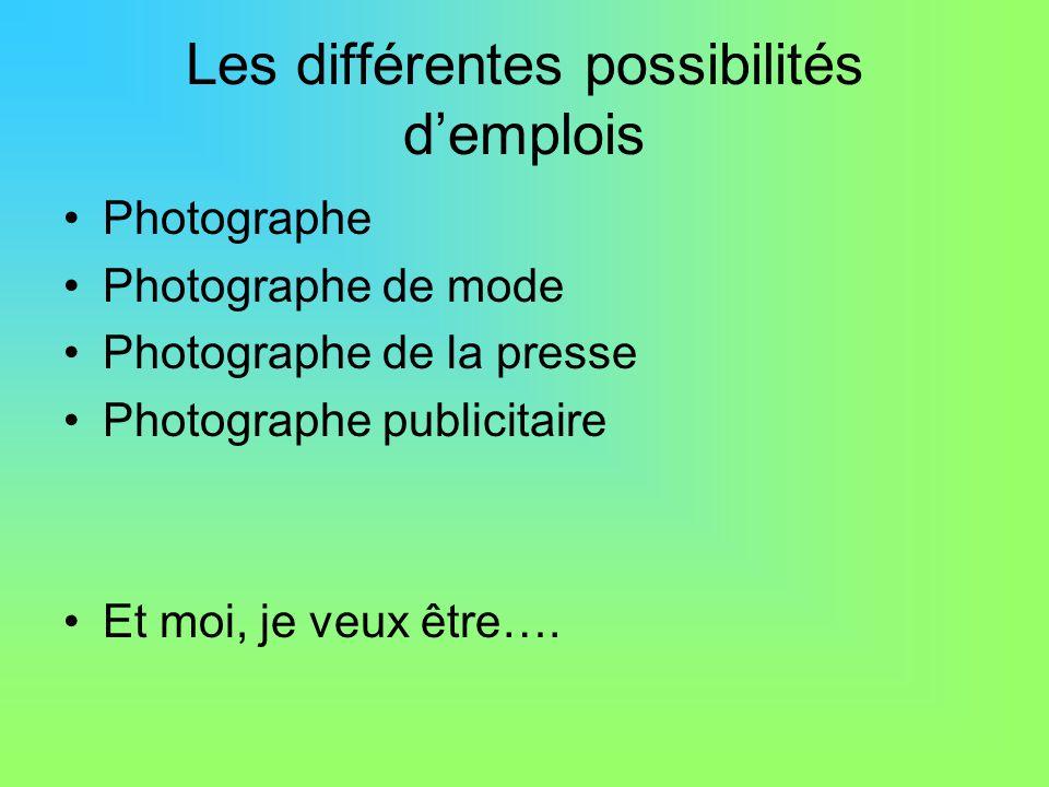 Les différentes possibilités d'emplois