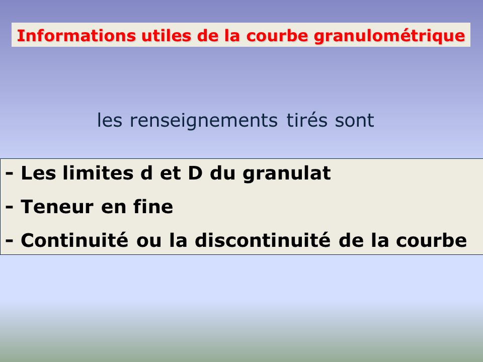 Informations utiles de la courbe granulométrique