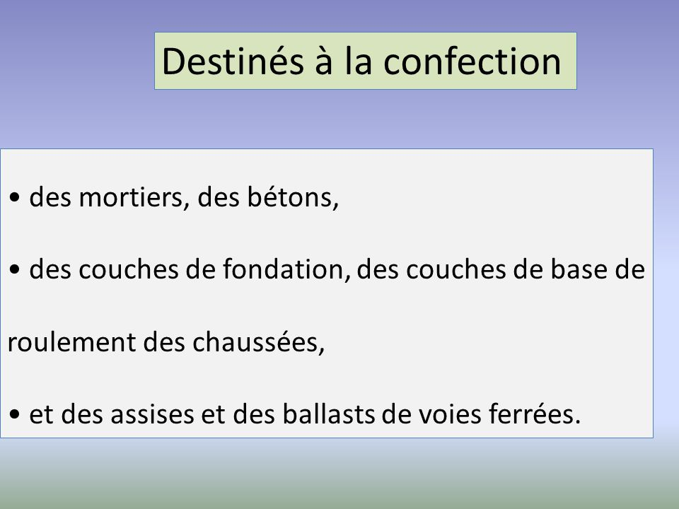 Destinés à la confection
