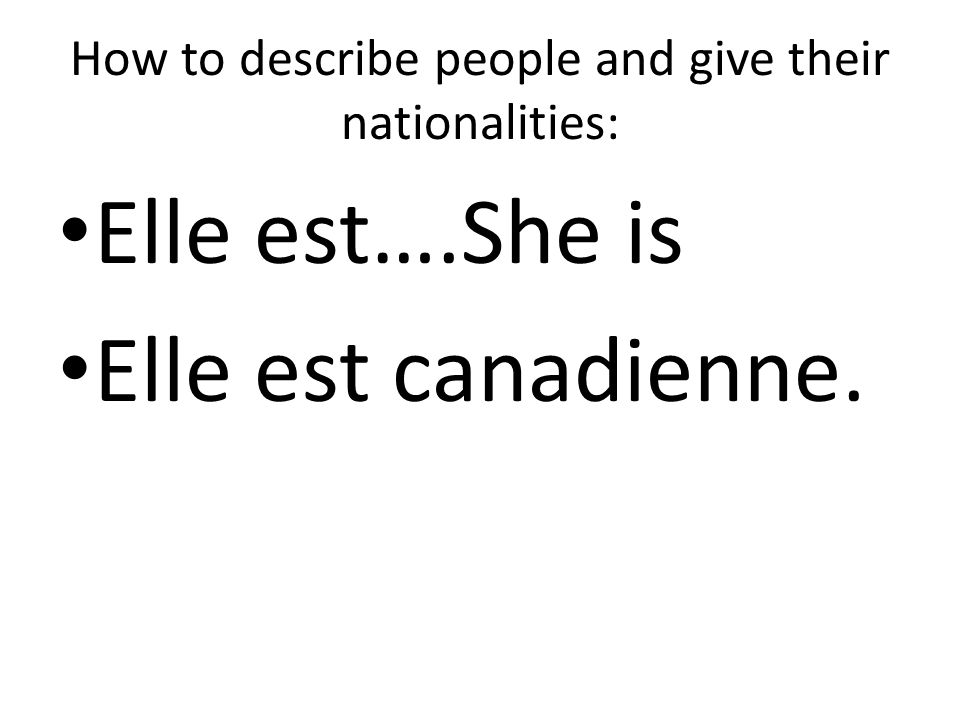 How to describe people and give their nationalities: