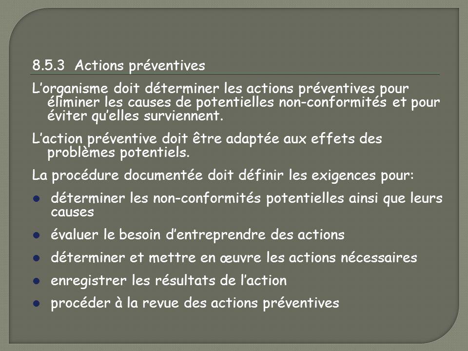 8.5.3 Actions préventives