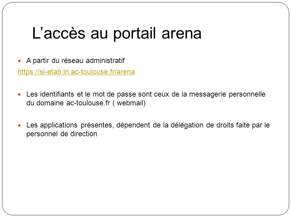 L'accès au portail arena