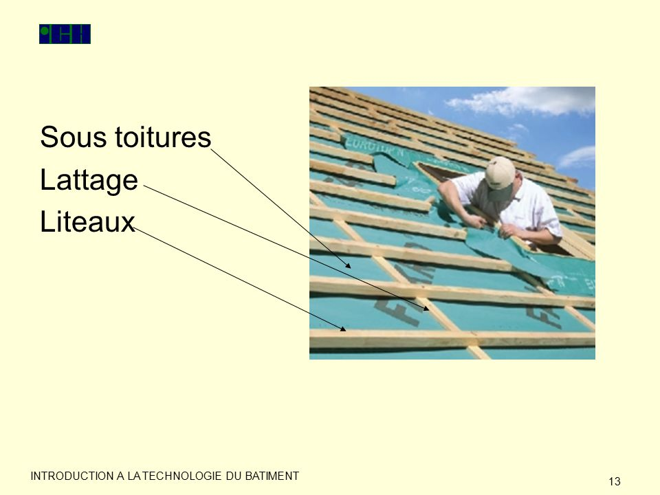 Introduction a la technologie du batiment ppt video for Isolation sous toiture entre chevrons