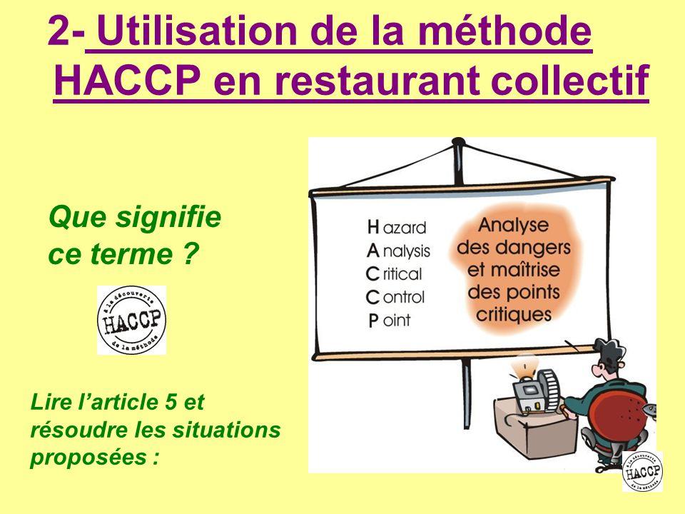 2- Utilisation de la méthode HACCP en restaurant collectif