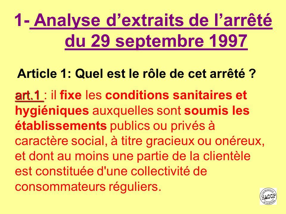 1- Analyse d'extraits de l'arrêté du 29 septembre 1997