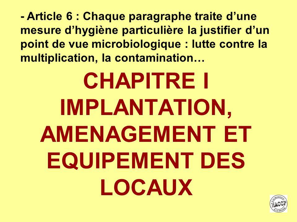 CHAPITRE I IMPLANTATION, AMENAGEMENT ET EQUIPEMENT DES LOCAUX
