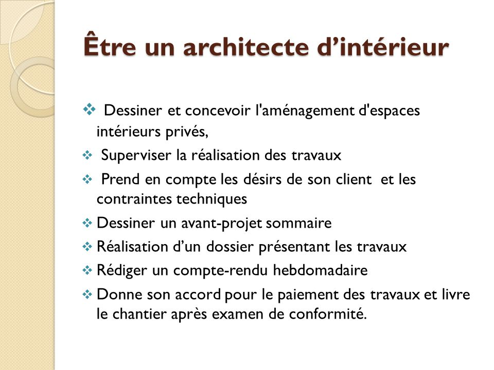 Le m tier d architecte d int rieur d corateur ppt for Difference architecte d interieur et decorateur