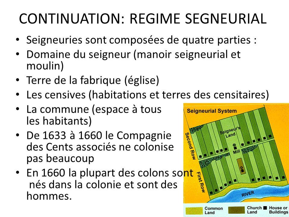 CONTINUATION: REGIME SEGNEURIAL