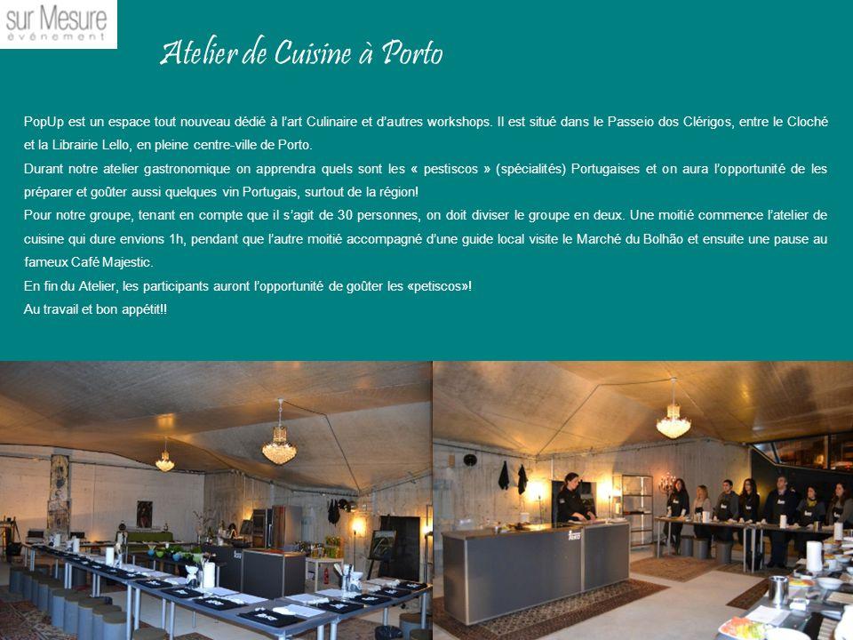 La saint jean porto avec la eventistouch ppt for Atelier de cuisine gastronomique