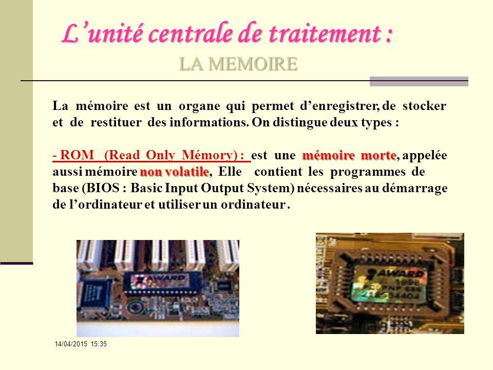 L'unité centrale de traitement :