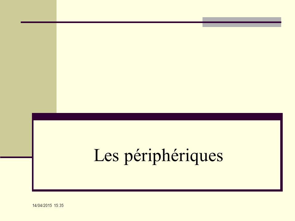Les périphériques 12/04/2017 10:52