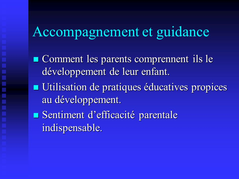 Accompagnement et guidance