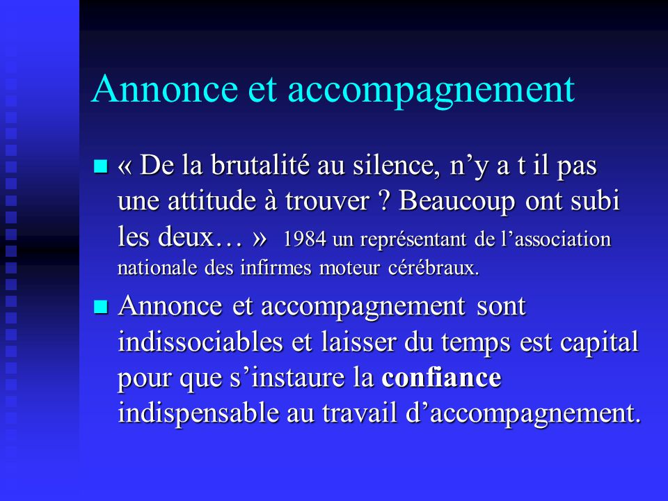 Annonce et accompagnement