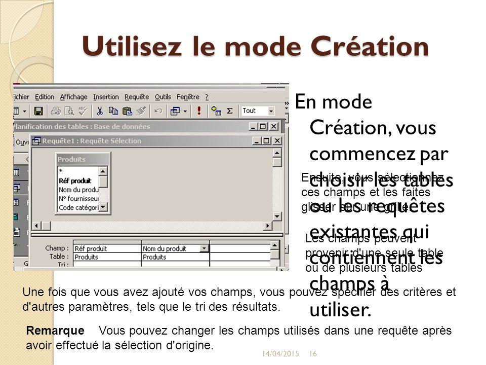 Utilisez le mode Création