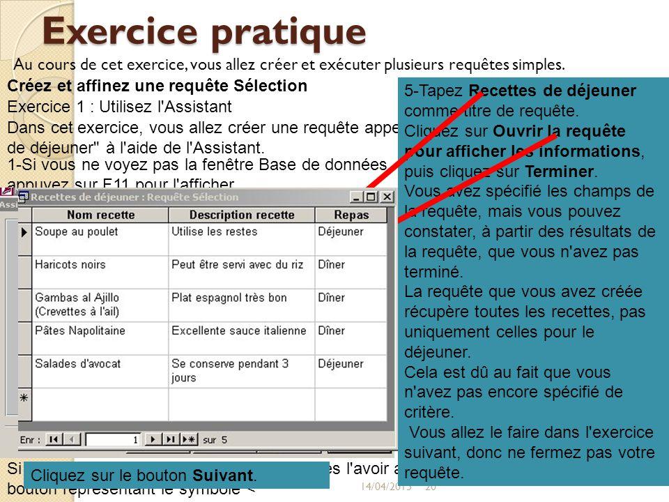 3-Sous Tables/Requêtes, cliquez sur Table : Recettes. .