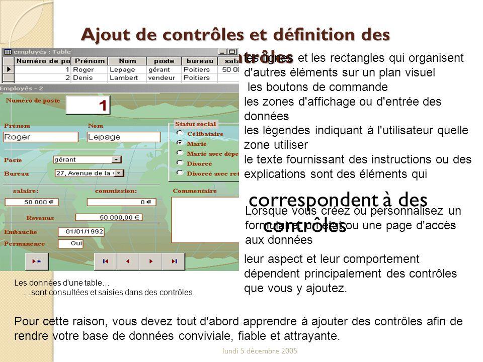 Ajout de contrôles et définition des propriétés des contrôles
