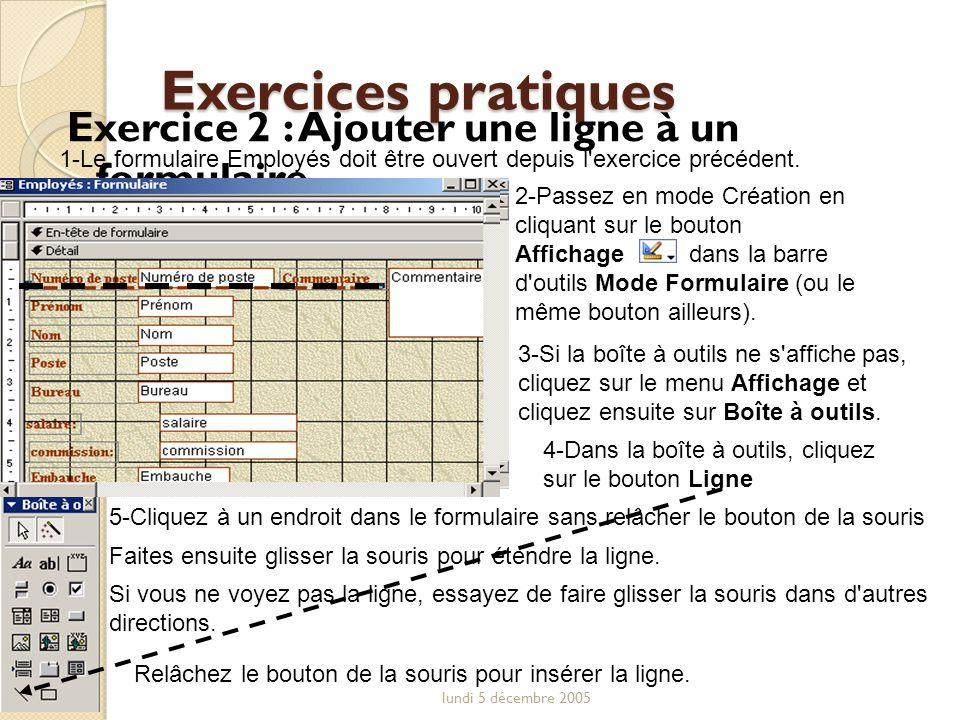 Exercices pratiques Exercice 2 : Ajouter une ligne à un formulaire
