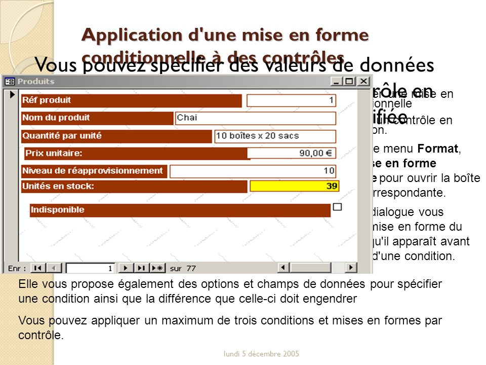 Application d une mise en forme conditionnelle à des contrôles