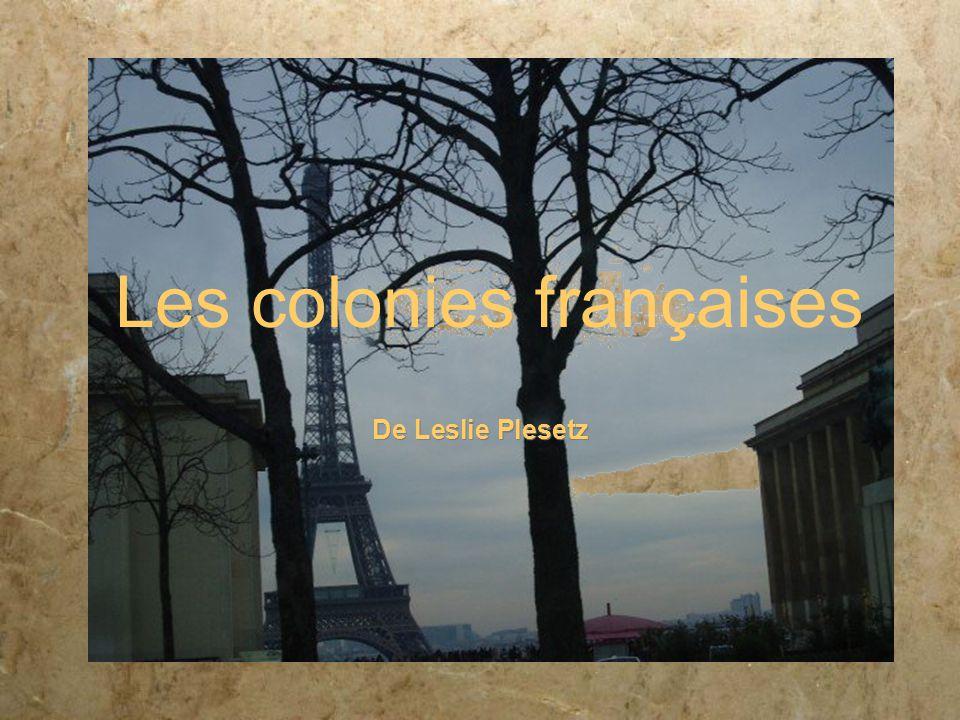 Les colonies françaises