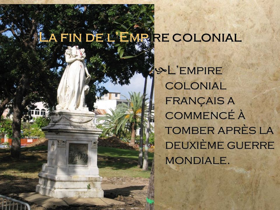 La fin de l'Empire colonial