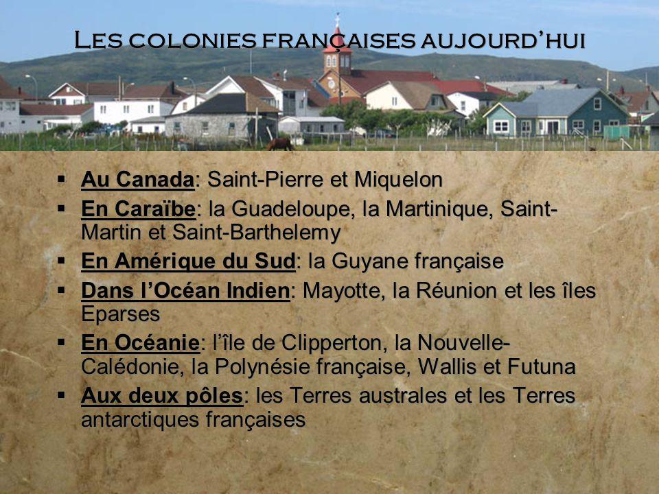 Les colonies françaises aujourd'hui
