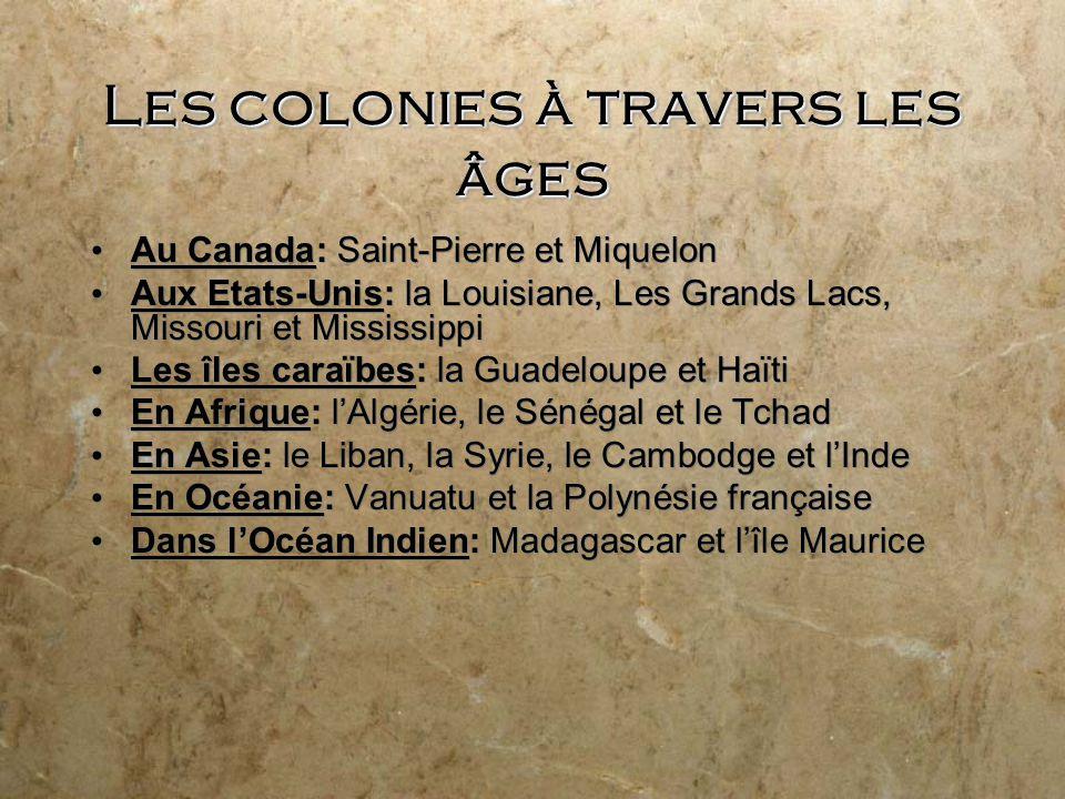 Les colonies à travers les âges