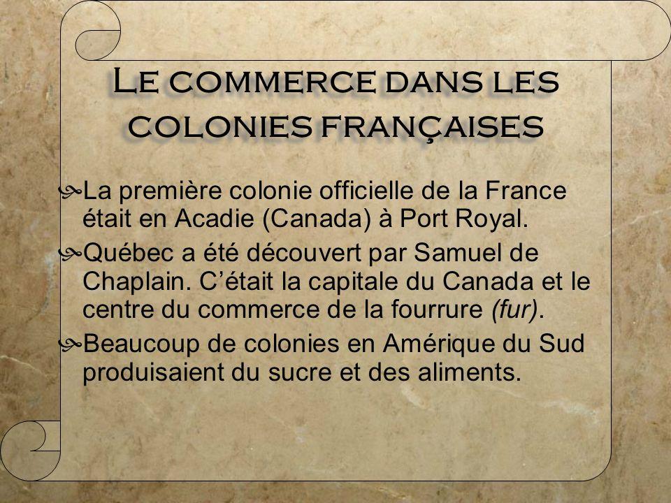 Le commerce dans les colonies françaises