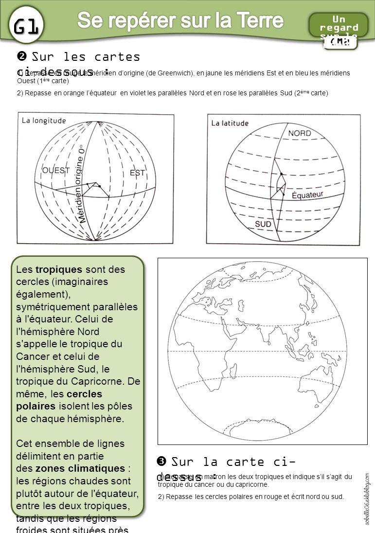 G1 Se repérer sur la Terre  Sur les cartes ci-dessous :