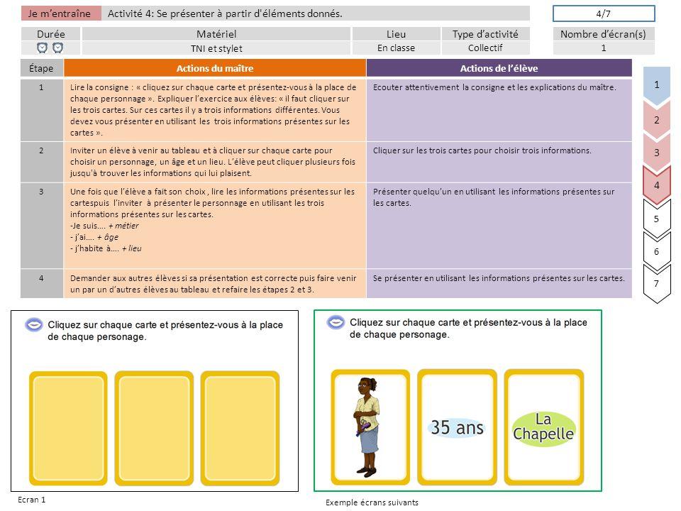 Activité 4: Se présenter à partir d éléments donnés.