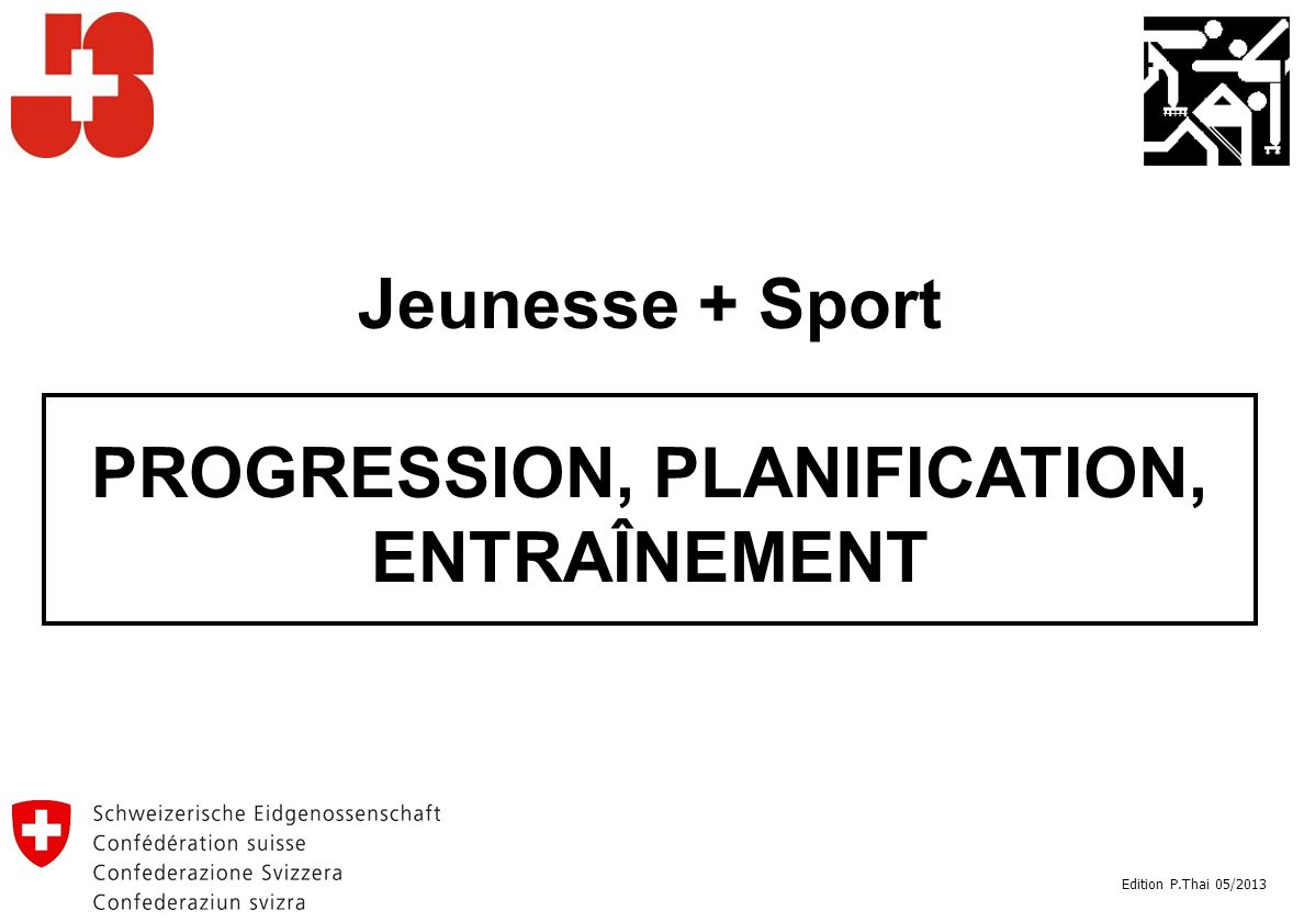 PROGRESSION, PLANIFICATION, ENTRAÎNEMENT