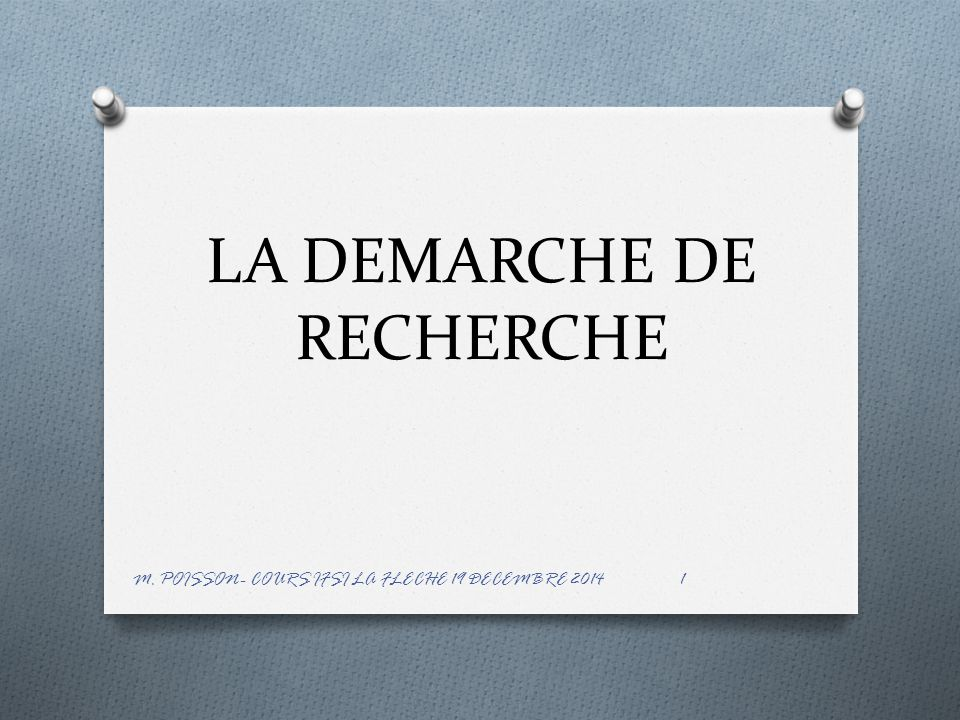 LA DEMARCHE DE RECHERCHE