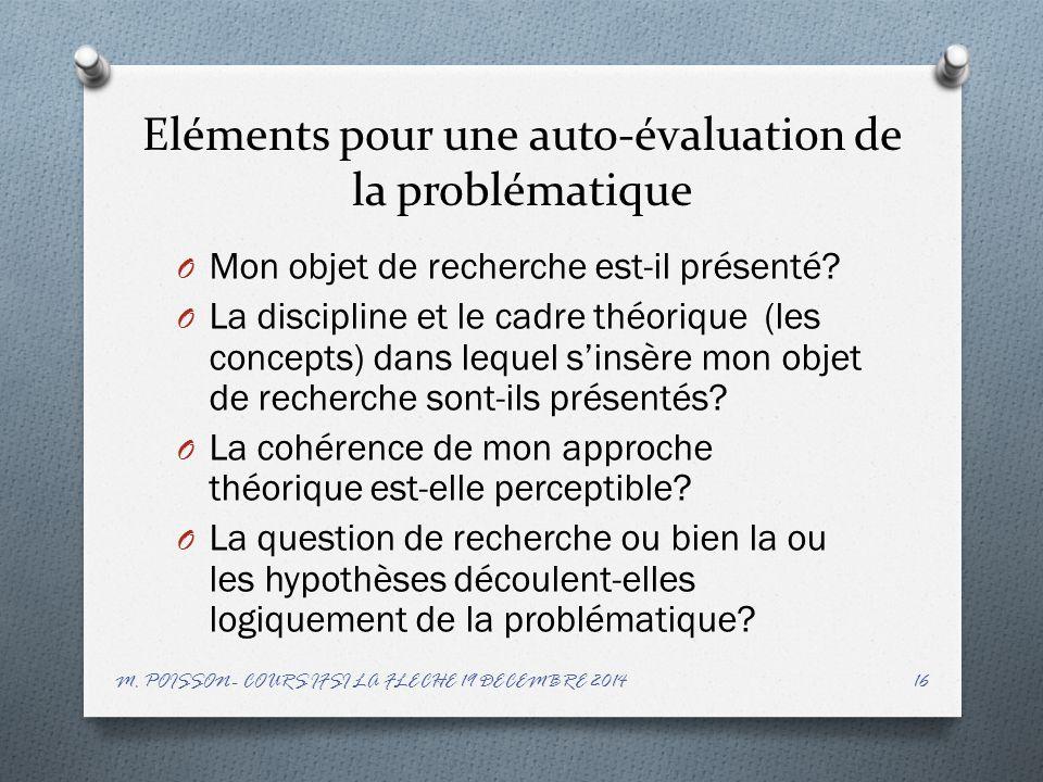 Eléments pour une auto-évaluation de la problématique