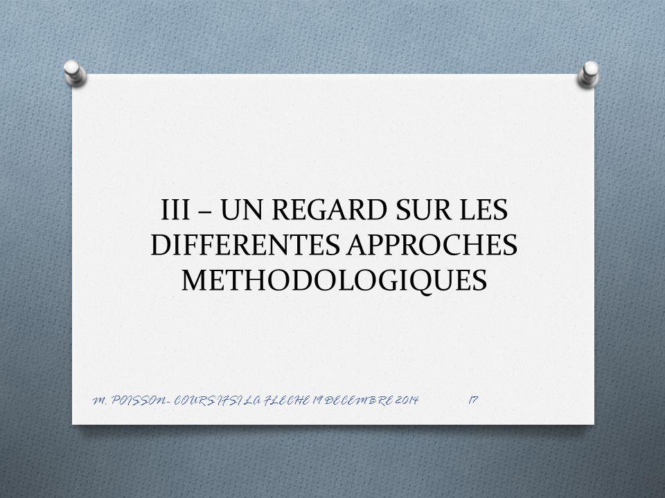 III – UN REGARD SUR LES DIFFERENTES APPROCHES METHODOLOGIQUES