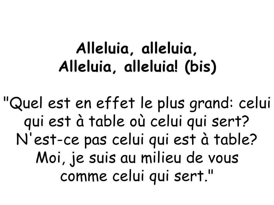 Alleluia, alleluia! (bis)