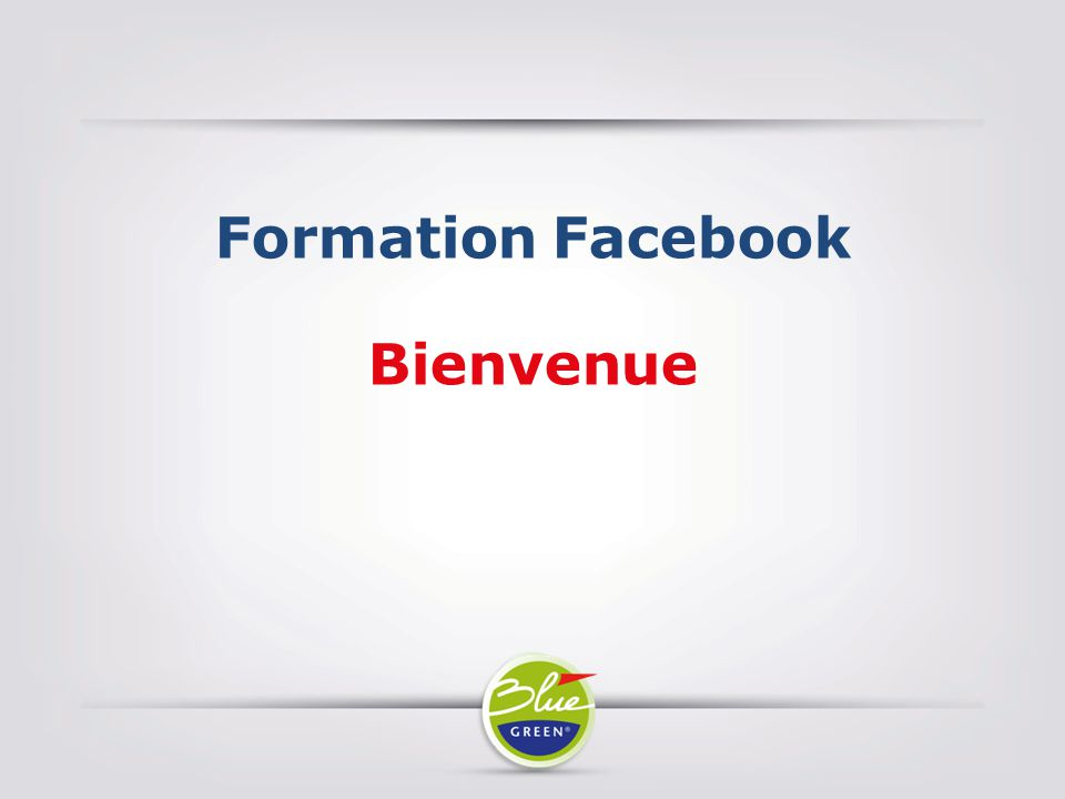 Formation Facebook Bienvenue