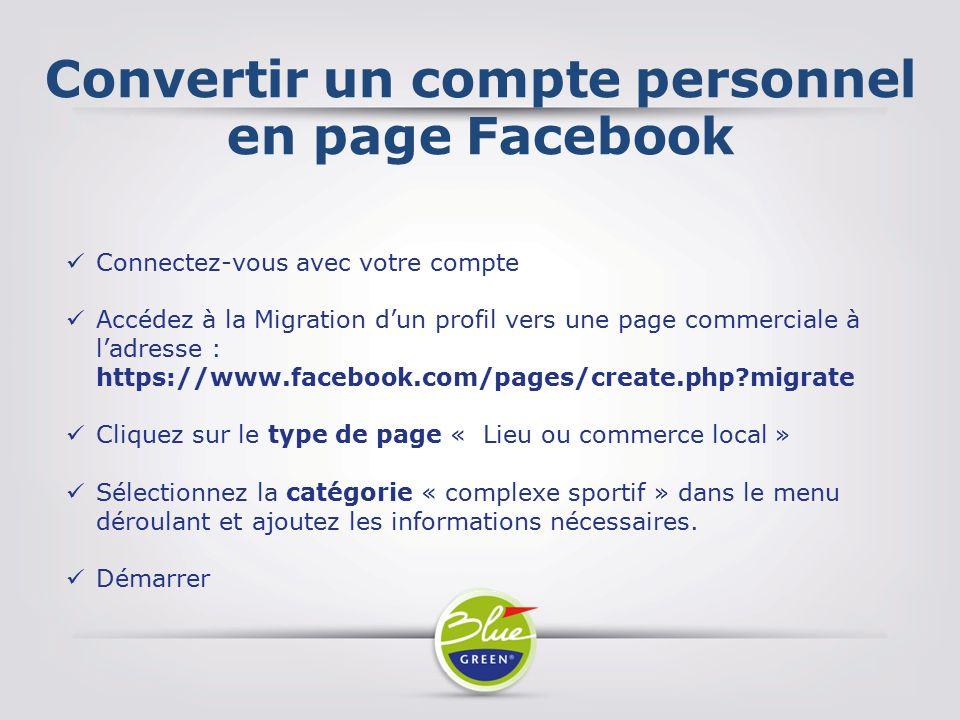 Convertir un compte personnel en page Facebook