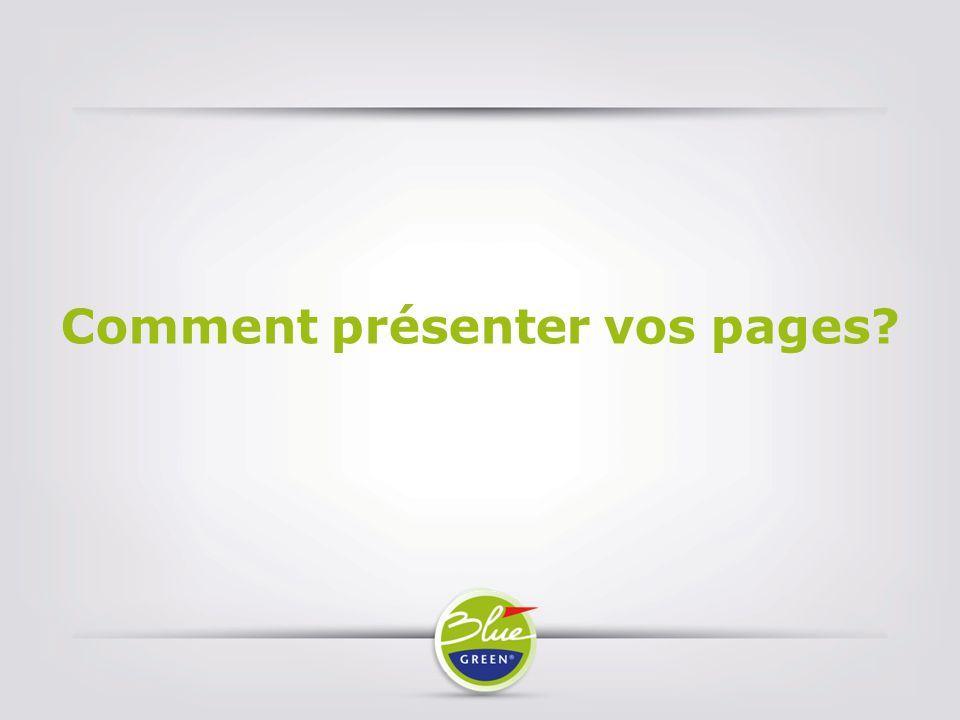 Comment présenter vos pages