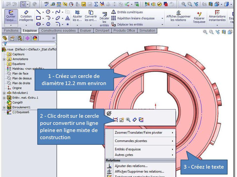 1 - Créez un cercle de diamètre 12.2 mm environ