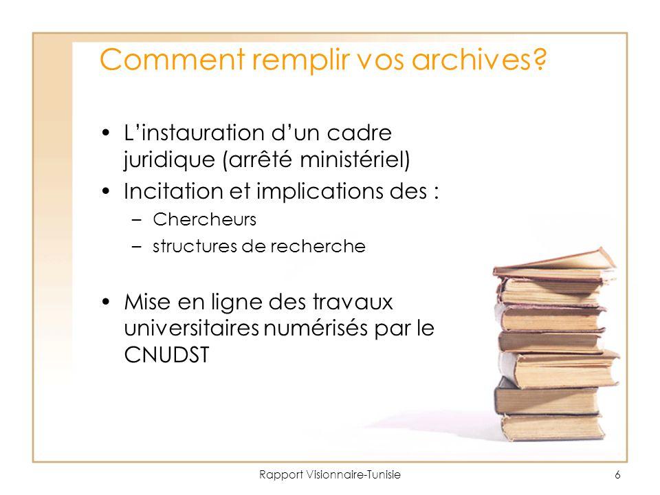 Comment remplir vos archives