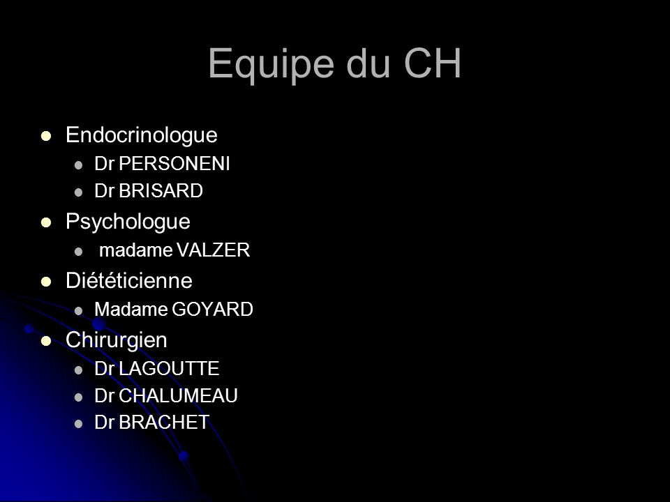 Equipe du CH Endocrinologue Psychologue Diététicienne Chirurgien