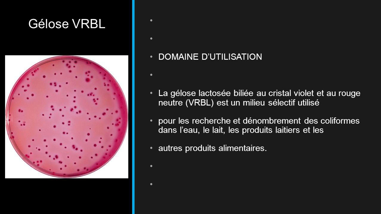 Gélose VRBL DOMAINE D'UTILISATION