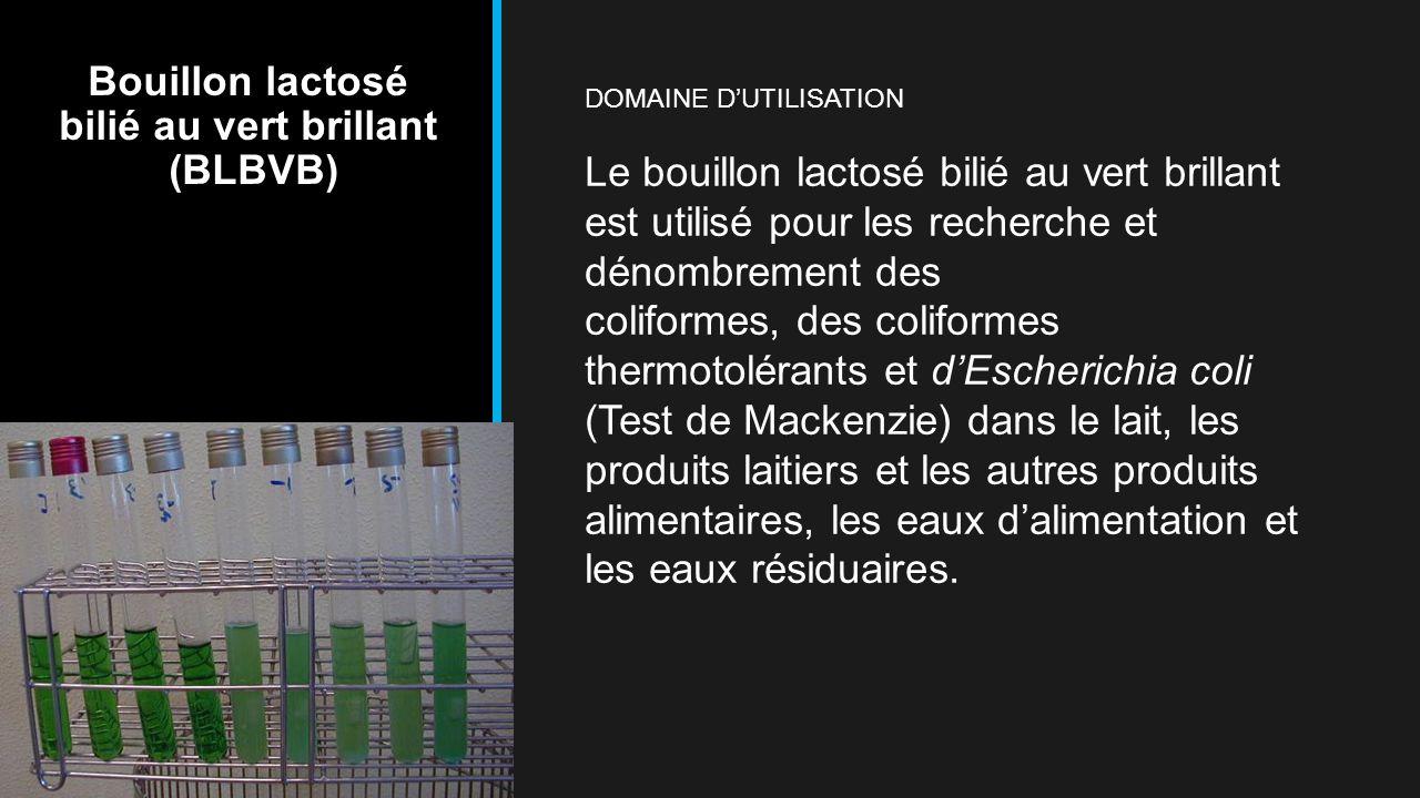Bouillon lactosé bilié au vert brillant (BLBVB)