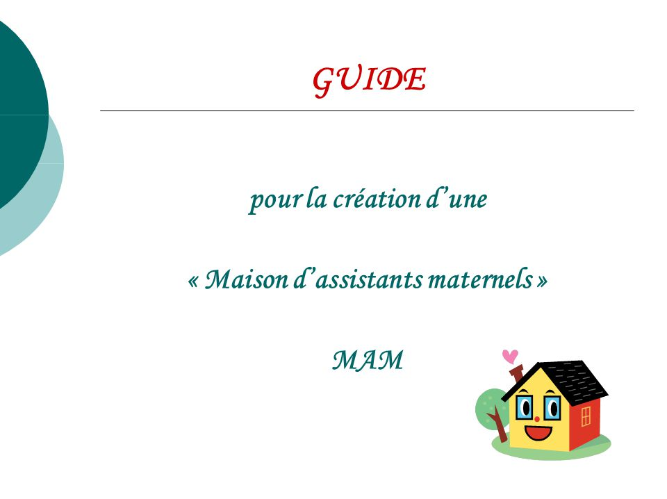 maison d assistants maternels ppt video online
