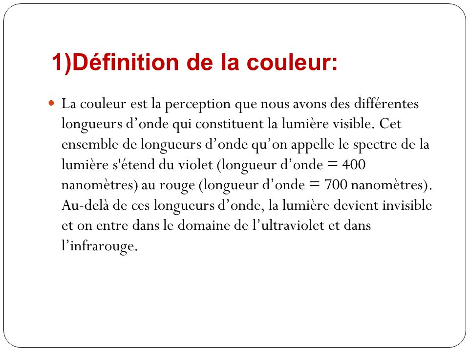 1)Définition de la couleur: