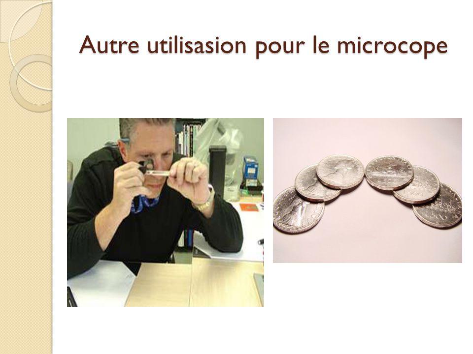 Autre utilisasion pour le microcope