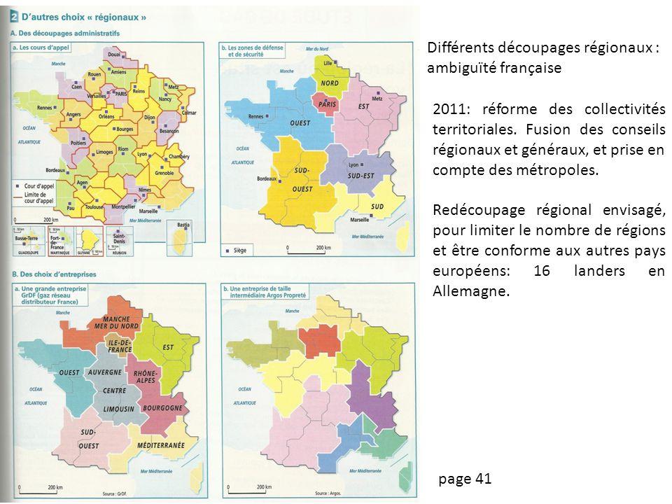Différents découpages régionaux : ambiguïté française