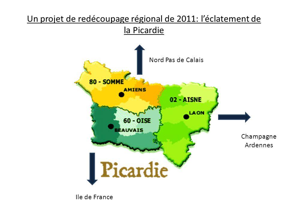 Un projet de redécoupage régional de 2011: l'éclatement de la Picardie