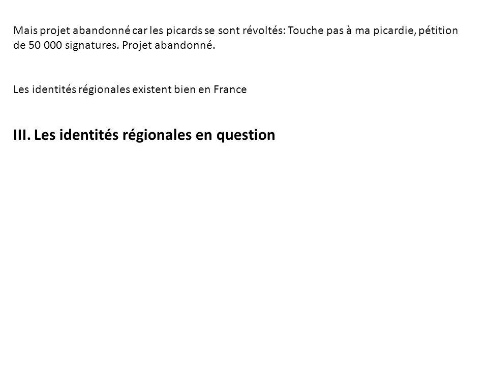 III. Les identités régionales en question