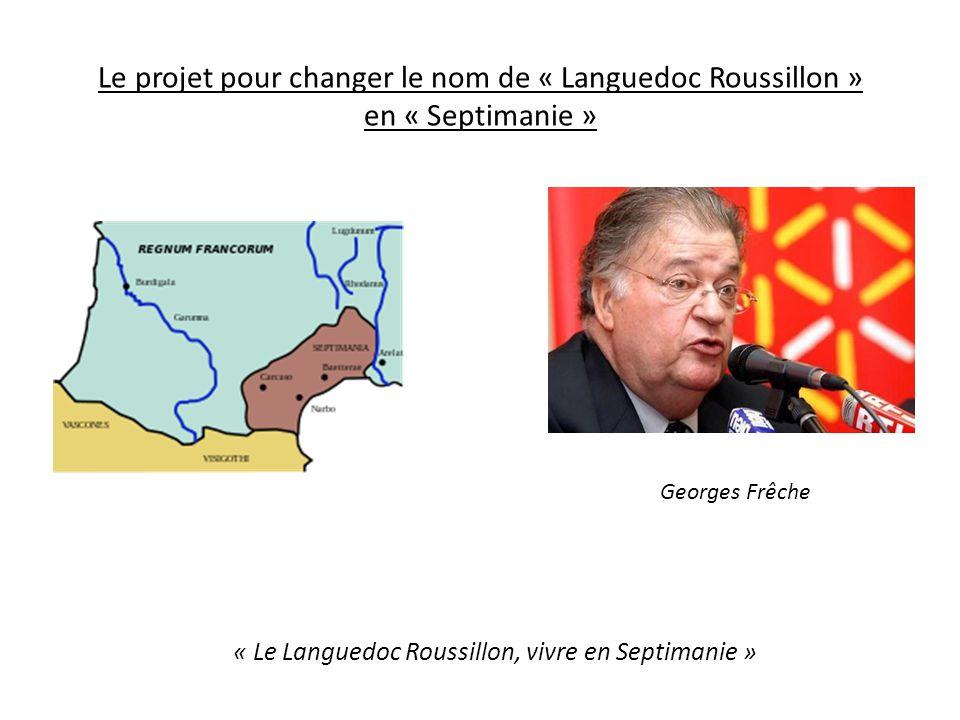« Le Languedoc Roussillon, vivre en Septimanie »