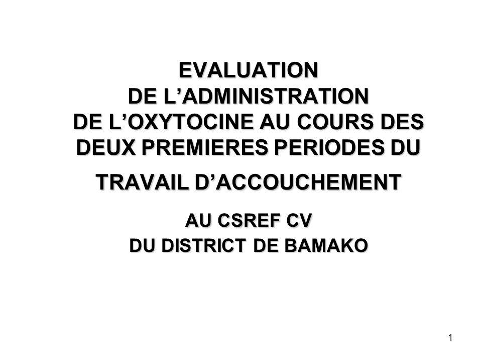 evaluation de l u2019administration de l u2019oxytocine au cours des deux premieres periodes du travail d